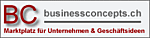 BC Business Concepts GmbH - Heinisbodenweg 9 - 4415 Lausen - Tel. 079 711 74 75 - info@businessconcepts.ch